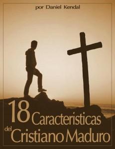 18 características del cristiano maduro